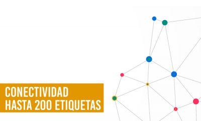 CONECTIVIDAD HASTA 200 ETIQUETAS