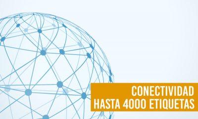 CONECTIVIDAD HASTA 4000 ETIQUETAS